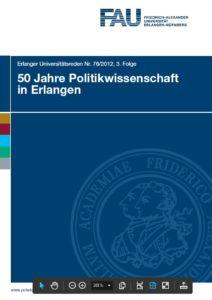 50 Jahre Politikwissenschaft in Erlangen - Festreden
